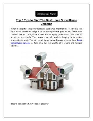 Top 3 Tips to Find The Best Home Surveillance Cameras