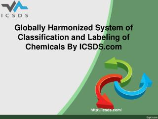 Globally harmonized system of classification and labeling of chemicals by icsds.com