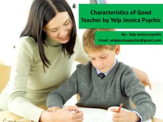 Characteristics Of Good Teacher By Yelp Jessica Psychic