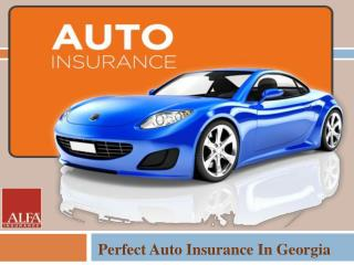 Perfect Auto Insurance In Georgia