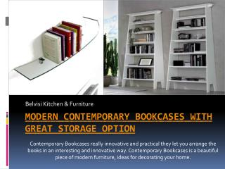 Modern Contemporary Bookcases with Great Storage Option