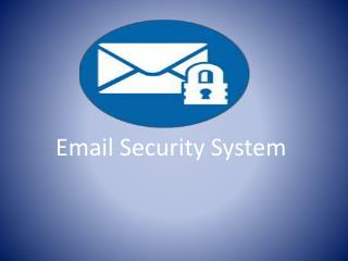 Why Need Security for Email System