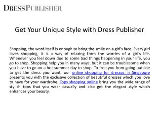 Get Your Unique Style with Dress Publisher
