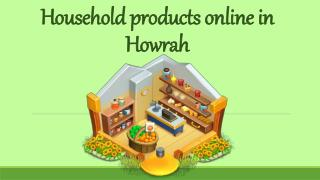 Household products online in Howrah