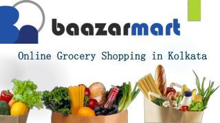 Online grocery shopping in Kolkata