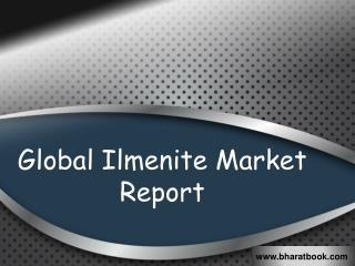 Global Ilmenite Market Report