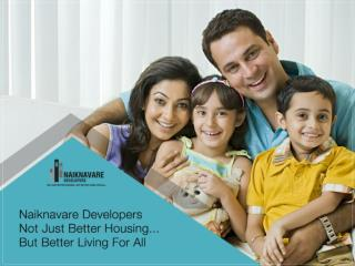 Naiknavare Developers Offering Premium Housing Projects in Pune/ Goa