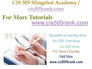 CIS 505 Slingshot Academy / cis505rank.com