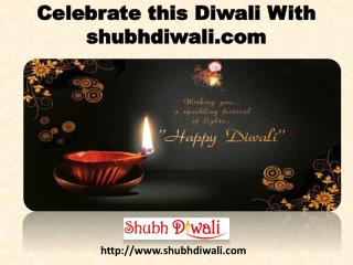 Celebrate this Diwali With shubhdiwali.com