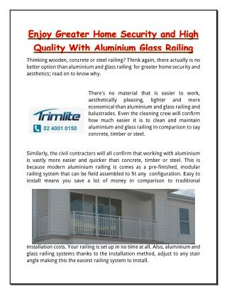 Enjoy Greater Home Security and High Quality With Aluminium Glass Railing