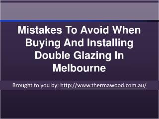 Mistakes To Avoid When Buying And Installing Double Glazing In Melbourne