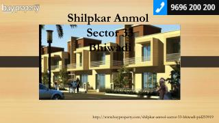 Shilpkar Anmol in Sector 33, Bhiwadi - BuyProperty