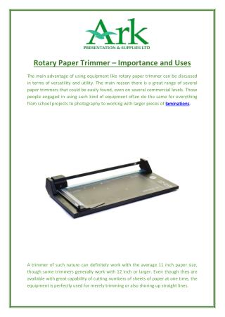 Rotary Paper Trimmer – Importance and Uses