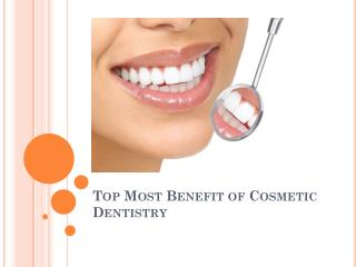 Top Most Benefit of Cosmetic Dentistry