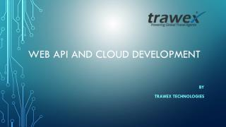 Web API and Cloud Development