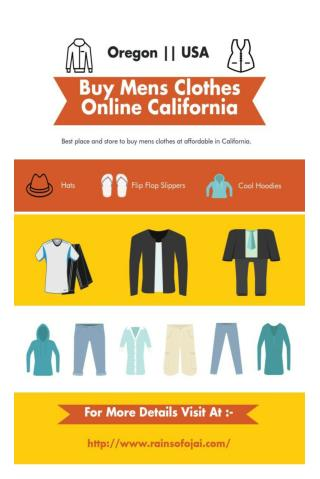 Want To Buy Mens Clothes Online California At Reasonable Prices