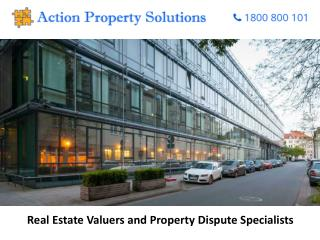 Real Estate Valuers and Property Dispute Specialists