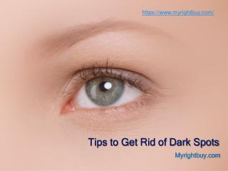 How to Get Rid of Dark Spots - Myrightbuy Organic Skin Care Products