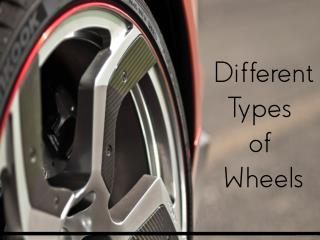 Different Types of Wheels