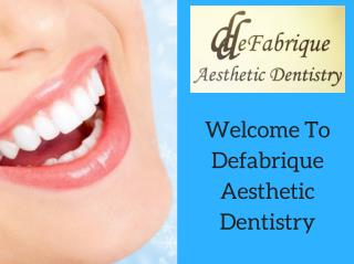 Best Cosmetic Dentist And Advance Dental Treatment