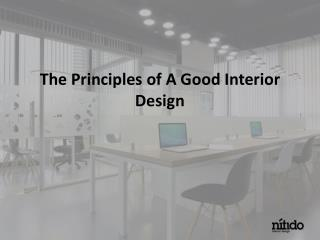 The Principles of A Good Interior Design