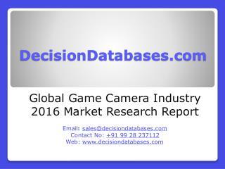 Global Game Camera Market Analysis 2016-2021