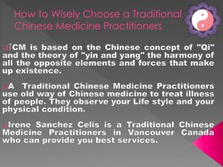 Why Traditional Chinese Medicine Practitioners?