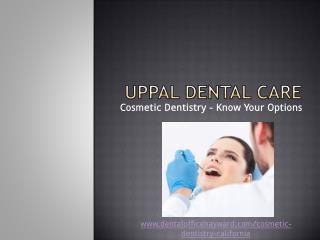 Cosmetic Dentistry � Know Your Options