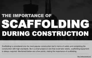 Why use scaffolding in constructions