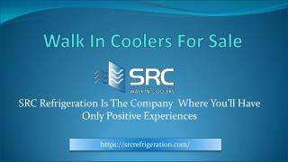 Limited Selection Of Walk In Coolers For Sale