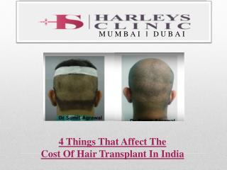 4 Things That Affect The Cost Of Hair Transplant In India