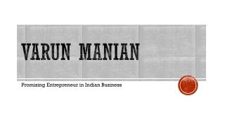 Varun Manian - Promising Entrepreneur in Indian Business