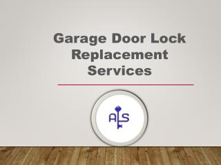 Garage Door Lock Replacement Services