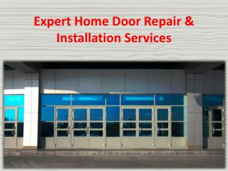 Expert Home Door Repair & Installation Services