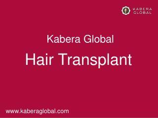 Kabera hair transplant Techniques