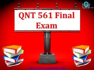 QNT 561 : QNT 561 Final Exam - UOP E Help