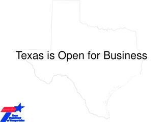 Texas is Open for Business
