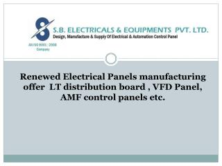 Renewed of Electrical Panels manufacturing