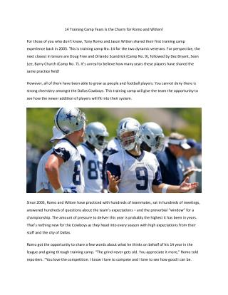 14 Training Camp Years Is the Charm for Romo and Witten!