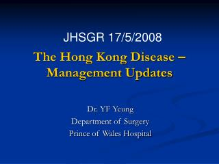 The Hong Kong Disease   Management Updates
