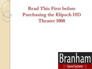 Read This First before Purchasing the Klipsch HD Theater 1000