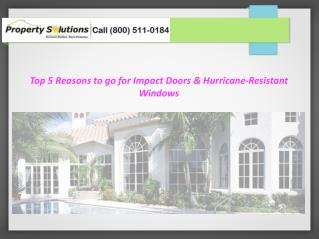 Top 5 Reasons to go for Hurricane Impact Resistant Windows and Doors