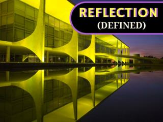 Reflection (Defined)