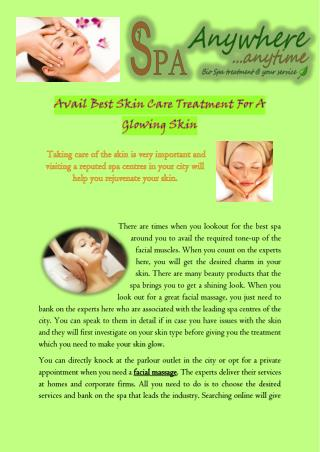 Avail Best Skin Care Treatment For A Glowing Skin