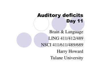 Auditory deficits
