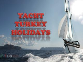 Yacht Turkey Holidays