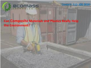 Can Composite Materials and Plastics Really Help the Environment