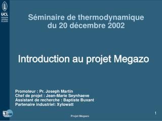 S minaire de thermodynamique du 20 d cembre 2002