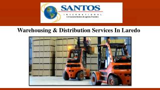 Warehousing & Distribution Services In Laredo