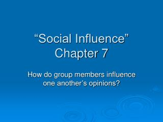 Social Influence   Chapter 7